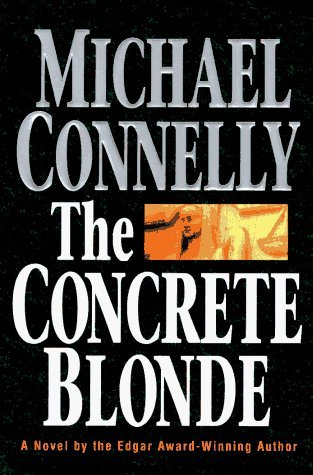 The Concrete Blonde by Michael Connelly (1994-06-01)