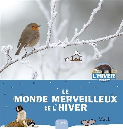 Le monde merveilleux de l'hiver
