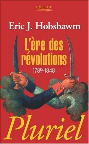 L'ère des révolutions : 1789-1848