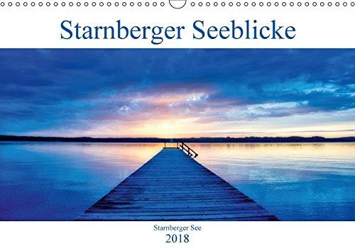 Starnberger Seeblicke (Wandkalender 2018 DIN A3 quer): Einen Blick auf den Starnberger See zu jeder Jahreszeit (Monatskalender, 14 Seiten ) (CALVENDO Orte) Jeder Ort