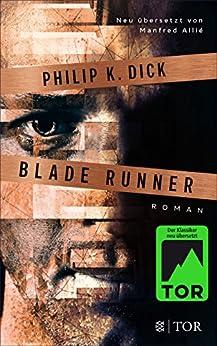 Blade Runner: Träumen Androiden von elektrischen Schafen? von [Dick, Philip K.]