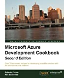 Microsoft Azure Development Cookbook