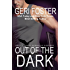 Out of the Dark (Falcon Securities Book 1)