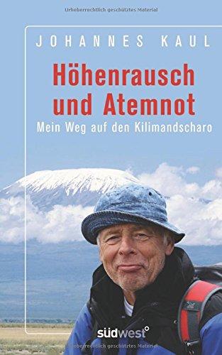 Höhenrausch und Atemnot: Mein Weg auf den Kilimandscharo hier kaufen