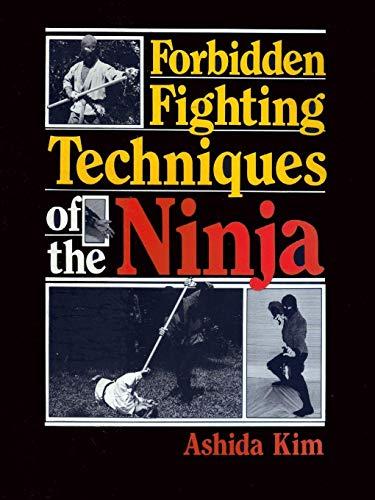 Forbidden Fighting Techniques of the Ninja (Dragon Kung Fu Training)