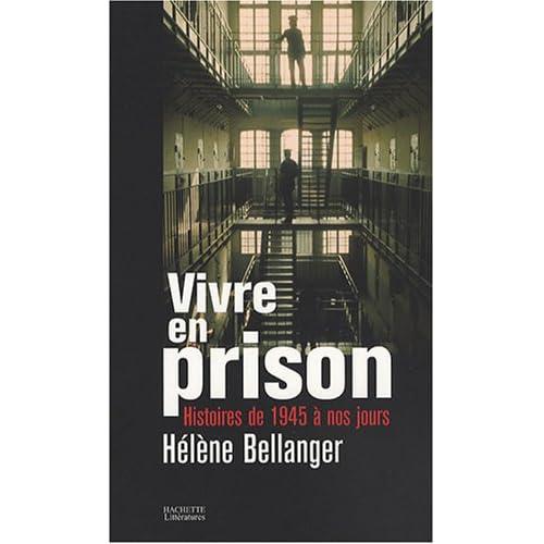 Vivre en prison : Histoires de 1945 à nos jours