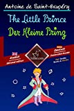 The Little Prince - Der Kleine Prinz: Bilingual parallel text - Zweisprachiger paralleler Text: English - German / Englisch - Deutsch (Dual Language Easy Reader 56)