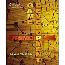 [(Game Development Principles )] [Author: Alan Thorn] [Jun-2013]