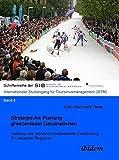 Strategische Planung grenzenloser Destinationen: Vertikale und branchenübergreifende Erweiterung Touristischer Regionen (Schriftenreihen der European School of Business - ISTM)