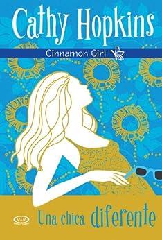 Cinnamon Girl 1 - Una chica diferente de [Hopkins, Cathy]