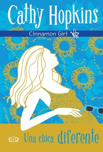 Cinnamon Girl 1 - Una chica diferente por Cathy Hopkins