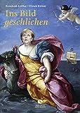 Ins Bild geschlichen (Ins Bild geschlichen / Die Promi-Galerie) - Reinhold Löffler, Ulrich Kühne