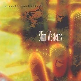 Slim Westerns