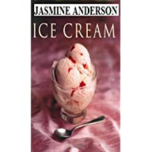 THE ICE CREAM CAFE: The 30 Step by Step Ice Cream Healthy, Traditional & Best recipes With Picture & nutrition Fact With Each Recipe (English Edition)