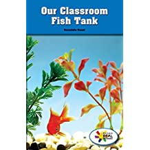Our Classroom Fish Tank