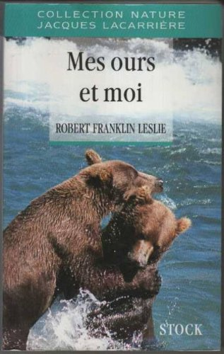 Mes ours et moi