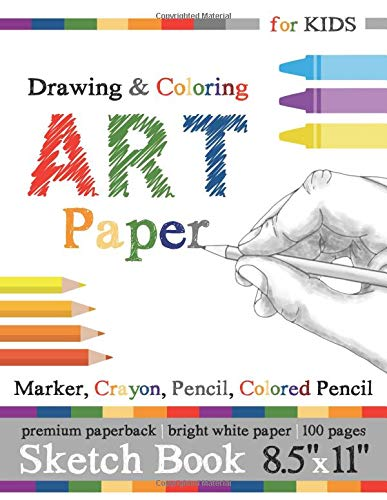 Sketch Book for Kids: Drawing & Coloring Art Paper: Marker, Crayon, Pencil, Colored Pencil (Crayola Crayon Green)