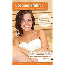 Region 13.5: Bremen, Weser-Elbe, Ostfriesland & Oldenburger Land - Der regionale Saunaführer mit Gutscheinen: Wellness Gutscheinbuch (Der Saunaführer / Die regionalen Saunaführer mit Gutscheinen)