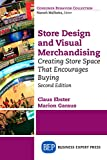 Store Design and Visual Merchandising, Second Edition: Store Design and Visual Merchandising, Second Edition