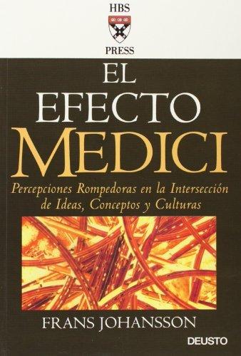el-efecto-medici-percepciones-rompedoras-en-la-interseccion-de-ideas-conceptos-y-culturas-spanish-ed