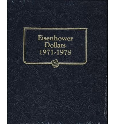 [(Eisenhower Dollars * *)] [Author: Whitman Coin Book and Supplies] published on (March, 1978)
