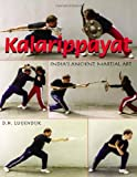 Image de Kalarippayat: India's Ancient Martial Art