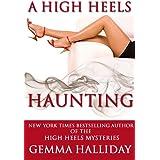 A High Heels Haunting (a novella) (High Heels Mysteries) (English Edition)