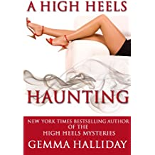 A High Heels Haunting (a novella) (High Heels Mysteries) (English Edition)