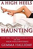 A High Heels Haunting (a novella) (High Heels Mysteries)
