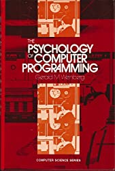 Psychology of Computer Programming by Gerald M. Weinberg