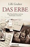Produkt-Bild: Das Erbe: Die Geschichte meiner Südtiroler Familie