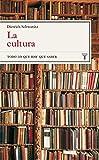 La Cultura/culture: Todo Lo Que Hay Que Saber