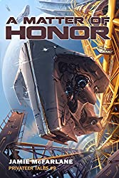 A Matter of Honor (Privateer Tales Book 9) (English Edition)