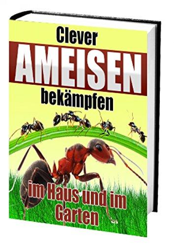 clever-ameisen-bekampfen-im-haus-und-im-garten