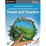 [(Cambridge International AS and A Level Travel and Tourism)] [ By (author) John D. Smith, By (author) Sue Stewart ] [May, 2014]