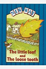 New Way Blue Level Platform Book - The Little Leaf and The Loose Tooth Paperback