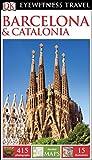 Dk Eyewitness Barcelona & Catalonia (Dk Eyewitness Travel Guide)