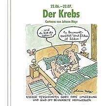 Der Krebs: Cartoon-Geschenkbuch
