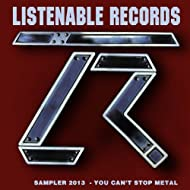 Listenable 2013 Winter Sampler (You Can't Stop Metal) [Explicit]