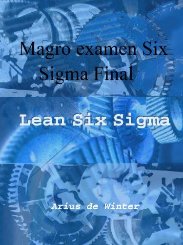 Inclinarse seis sigma Cinturón negro examen Final