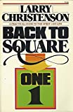 Back to Square One: A Practical Guide to the Spirit-LED Life by Larry Christenson (1979-06-02)
