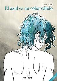 El azul es un color cálido par Julie Maroh