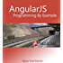 AngularJS Programming by Example (English Edition)