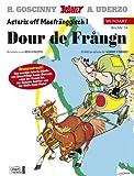Asterix Mundart Unterfränkisch I: Dour de Frangn