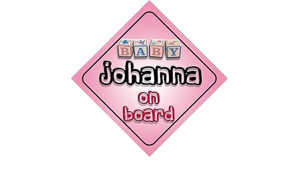 B/éb/é Fille Johanna fantaisie on Board Panneau de voiture Cadeau//cadeau pour nouveau//enfant nouveau-n/é
