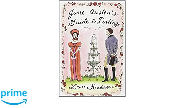 Jane austens guide to dating
