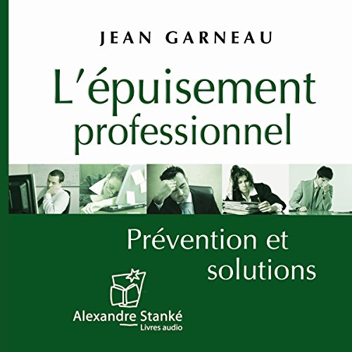 Télécharger L'ipuisement professionnel: Privention et solutions PDF Ebook En Ligne