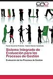 Sistema Integrado de Evaluacion Para Los Procesos de Gestion
