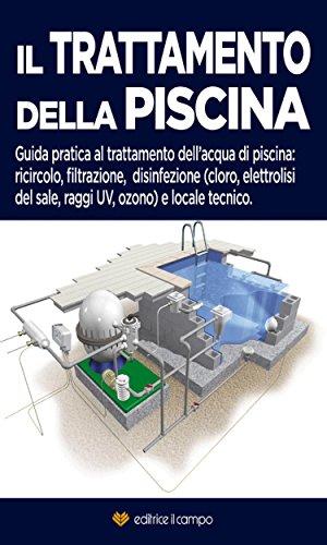 il-trattamento-della-piscina-guida-pratica-al-trattamento-dellacqua-di-piscina-ricircolo-filtrazione