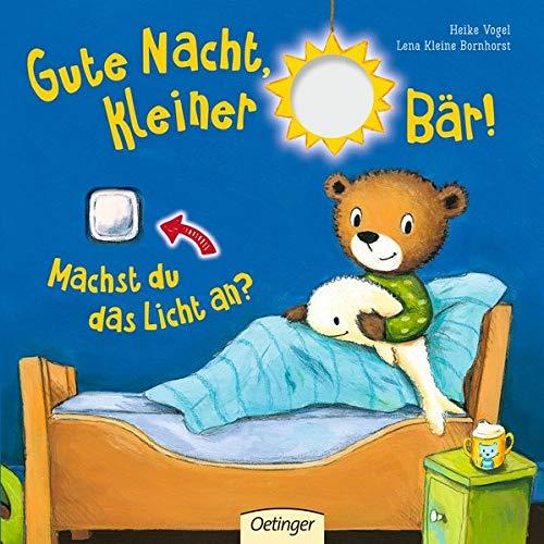 Gute Nacht, kleiner Bär!: Machst du das Licht an?